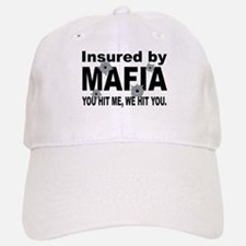 Insured by Mafia Baseball Baseball Cap
