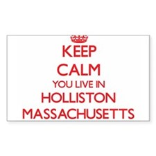 Keep calm you live in Holliston Massachuse Decal