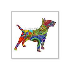 "Peace Love Bull Terriers Square Sticker 3"" x 3"""