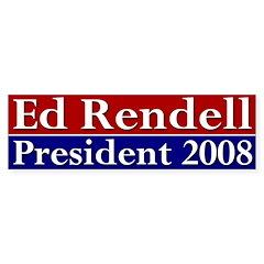 Ed Rendell President 2008 (bumper sticker)