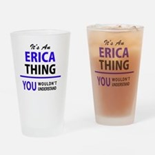 Funny Erica Drinking Glass