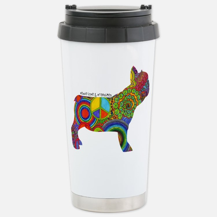 Peace Love Frenchies Stainless Steel Travel Mug