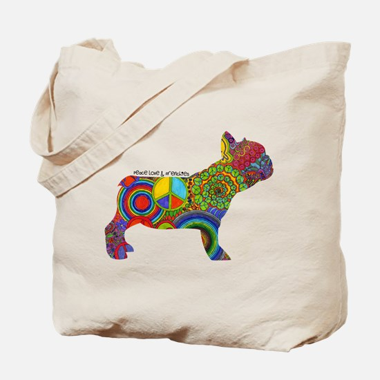 Peace Love Frenchies Tote Bag