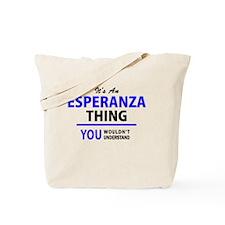 Funny Esperanza Tote Bag