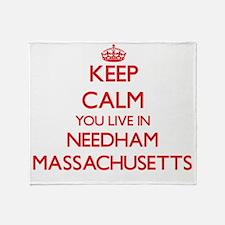 Keep calm you live in Needham Massac Throw Blanket