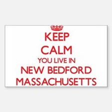 Keep calm you live in New Bedford Massachu Decal