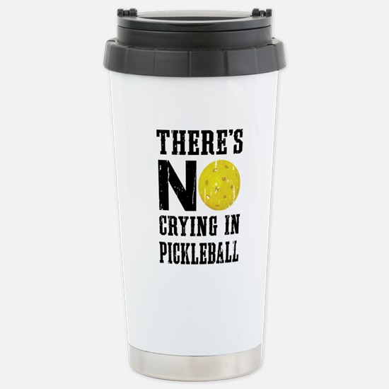 No Crying in Pickleball Stainless Steel Travel Mug