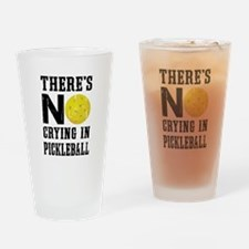 No Crying in Pickleball Drinking Glass