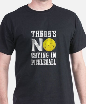 No Crying in Pickleball T-Shirt
