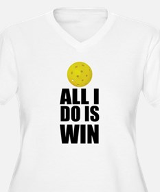 All I Do Is Win Pickleball Plus Size T-Shirt