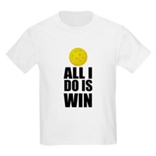 All I Do Is Win Pickleball T-Shirt