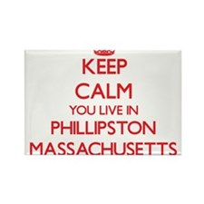 Keep calm you live in Phillipston Massachu Magnets