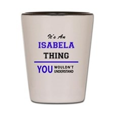 Cute Isabela Shot Glass