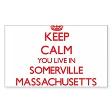 Keep calm you live in Somerville Massachus Decal