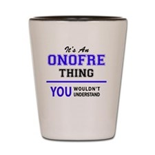 Cute Onofre's Shot Glass