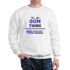 Cute Oum Sweatshirt