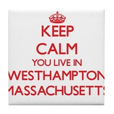 Keep calm you live in Westhampton Mas Tile Coaster