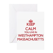 Keep calm you live in Westhampton M Greeting Cards
