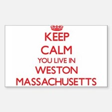 Keep calm you live in Weston Massachusetts Decal