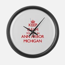 Keep calm you live in Ann Arbor M Large Wall Clock