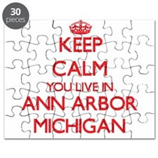 Keep calm you live in Ann Arbor Michigan Puzzle