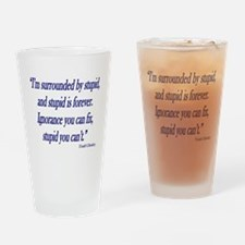 stupid-forever Drinking Glass