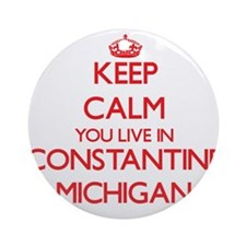 Keep calm you live in Constantine Ornament (Round)
