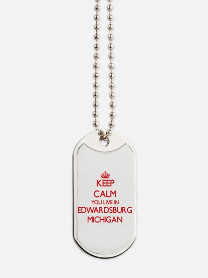 Keep calm you live in Edwardsburg Michiga Dog Tags