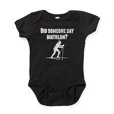 Did Someone Say Biathlon Baby Bodysuit