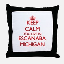 Keep calm you live in Escanaba Michig Throw Pillow