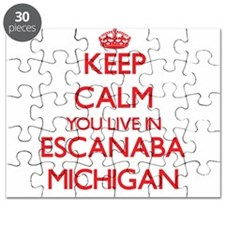 Keep calm you live in Escanaba Michigan Puzzle