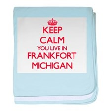 Keep calm you live in Frankfort Michi baby blanket