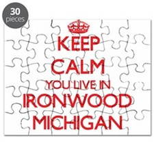 Keep calm you live in Ironwood Michigan Puzzle