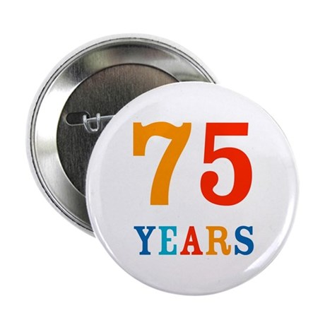 The 75th. Button