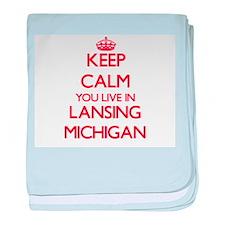 Keep calm you live in Lansing Michiga baby blanket