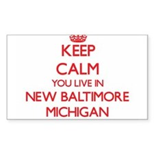 Keep calm you live in New Baltimore Michig Decal