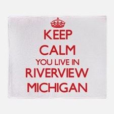 Keep calm you live in Riverview Mich Throw Blanket