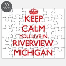 Keep calm you live in Riverview Michigan Puzzle