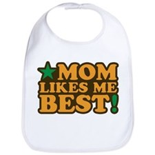 Mom Likes Me Best Bib