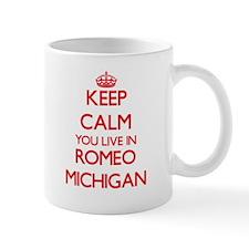 Keep calm you live in Romeo Michigan Mugs
