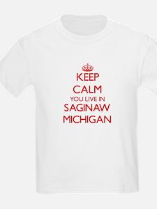 Keep calm you live in Saginaw Michigan T-Shirt