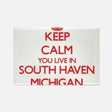 Keep calm you live in South Haven Michigan Magnets