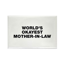 World's Okayest Mother-In-Law Rectangle Magnet