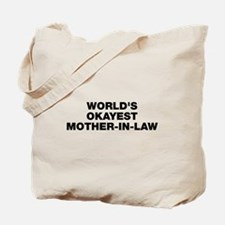World's Okayest Mother-In-Law Tote Bag