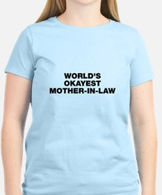 World's Okayest Mother-In-La T-Shirt