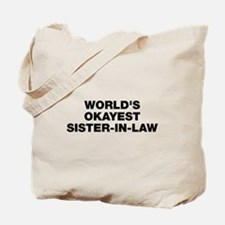 World's Okayest Sister-In-Law Tote Bag