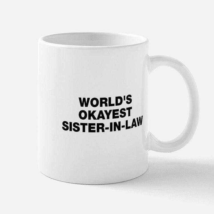 World's Okayest Sister-In-Law Mug