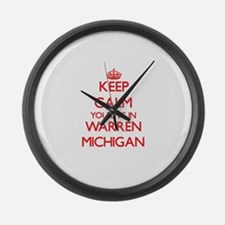 Keep calm you live in Warren Mich Large Wall Clock