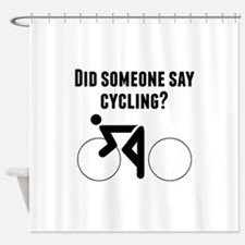 Did Someone Say Cycling Shower Curtain