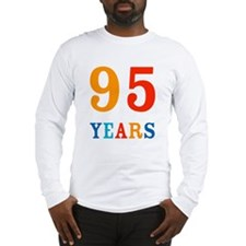 The 95th! Long Sleeve T-Shirt
